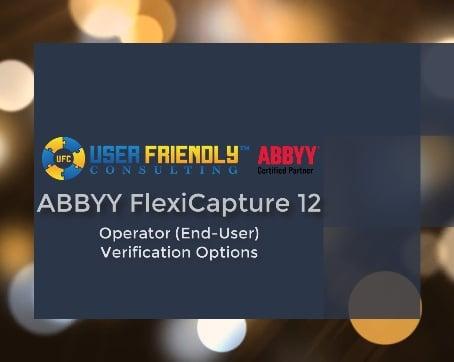 ABBYY FlexiCapture 12- Operator (End-User) Verification Options
