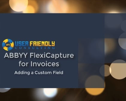 ABBYY FlexiCapture for Invoices - Adding a Custom Field