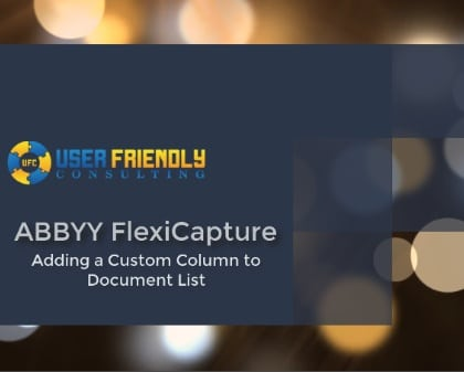 Thumbnail for ABBYY FlexiCapture - Adding a Custom Column to a Document List video