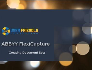 Thumbnail for ABBYY FlexiCapture - Creating Document Sets video