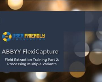 Thumbnail for ABBYY FlexiCapture - Field Extraction Training Part 2 video