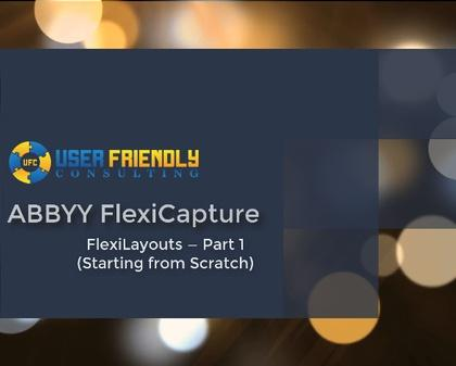 Thumbnail for FlexiCapture - FlexiLayout Pt. 1 video