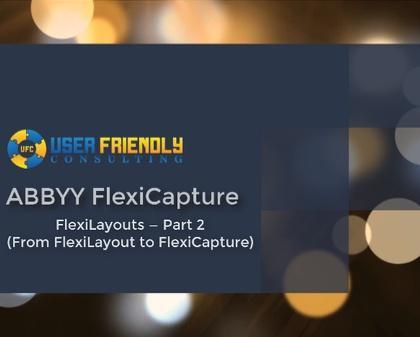 Thumbnail for FlexiCapture - FlexiLayout Pt. 2 video