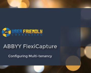 Thumbnail for ABBYY FlexiCapture - Configuring Multi-tenancy video