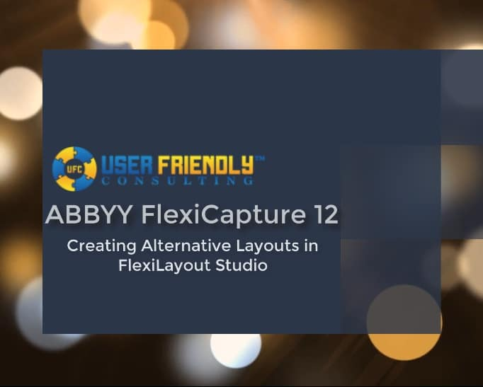 Thumbnail for ABBYY FlexiCapture 12- Creating Alternative Layouts video
