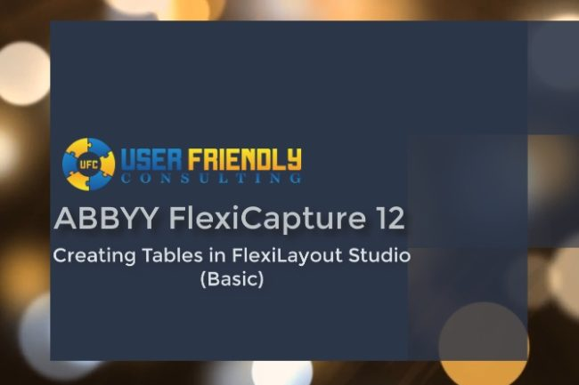 Thumbnail for ABBYY FlexiCapture 12-Creating Tables in FlexiLayout (Basic) video