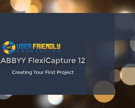 Thumbnail for ABBYY FlexiCapture 12 - Creating Your First Project video